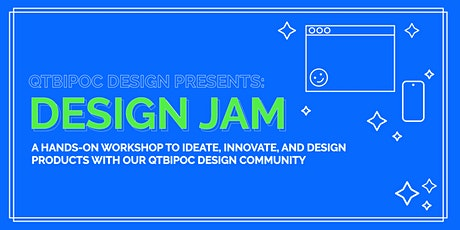QTBIPOC Design: Design Jam tickets