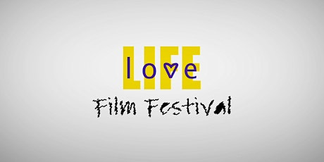 Future Flames Love and Life Film Festival tickets
