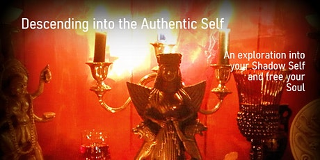 Descending into the Authentic Self tickets