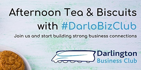 #DarloBizClub Afternoon Tea & Biscuits | 2:30 pm | 27 May 2021 tickets