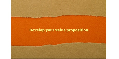Mastering Value Proposition - How To Create Value For Your Customers ? tickets