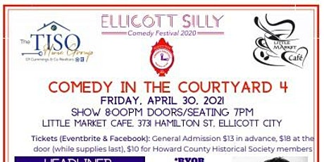 Ellicott Silly Comedy Festival presents Comedy in the Courtyard 4  April 30 tickets