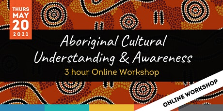 ONLINE: Aboriginal Cultural Awareness and Understanding Workshop tickets