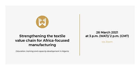 Strengthening the textile value chain for Africa-focused manufacturing tickets