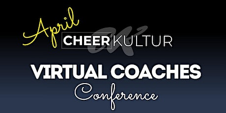 Cheer Kultur April Coaches Conference tickets