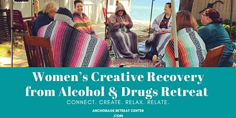 Women's Creative Recovery from Alcohol & Drugs Retreat tickets