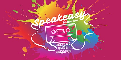 Speakeasy Volume One tickets