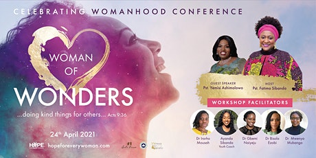 Celebrating Womanhood Conference 2021: Woman of Wonders tickets