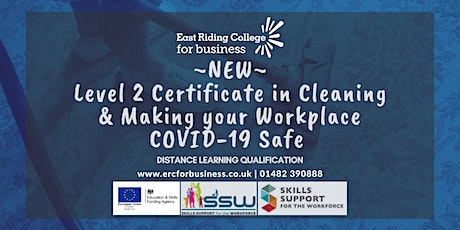 Certificate in Cleaning Principles & Making your Workplace COVID-19 Safe tickets