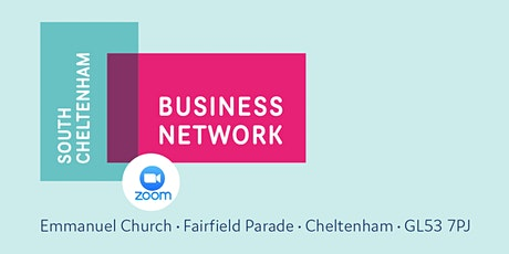 South Cheltenham  Business Network - ONLINE 16th June  2021 tickets