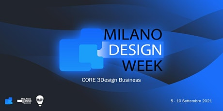 CORE 3Design  | Milan Design Week - September 2021 biglietti