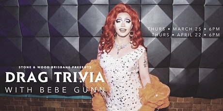 Drag Trivia at Stone & Wood Brisbane tickets