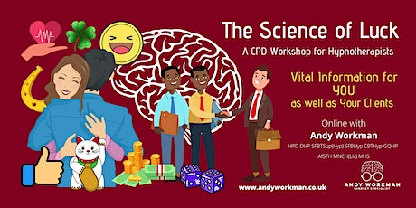 The Science of Luck - A Solution Focused CPD Workshop for Hypnotherapists tickets