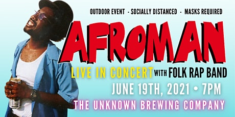 AFROMAN LIVE at THE UNKNOWN BREWING COMPANY with FOLK RAP BAND tickets