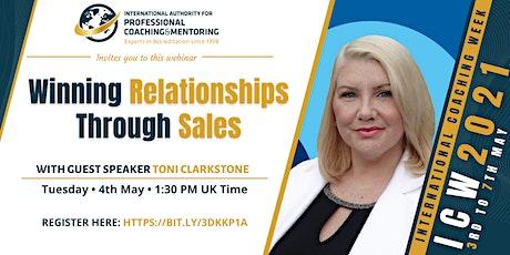 Winning Relationships Through Sales tickets