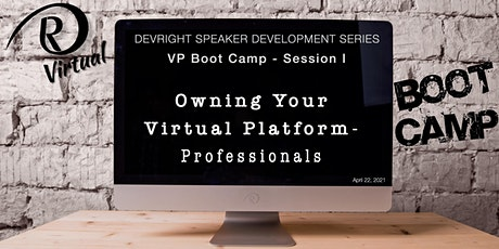 """SDS-VP-Boot Camp I- """"Owning Your Virtual Platform- Professionals"""" tickets"""