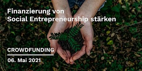 Crowdfunding - Finanzierung von Social Entrepreneurship stärken Tickets