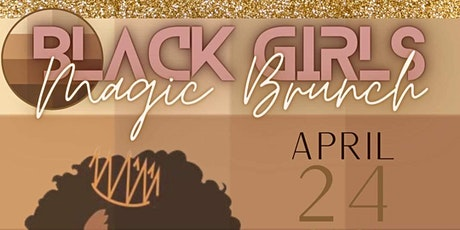 Black Girls Magic Brunch tickets