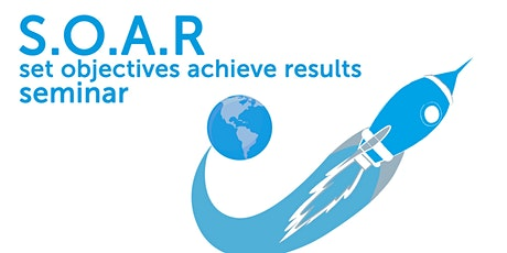 Soar - Set Objectives Achieve Results Tickets