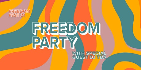 Freedom Party ft. Joel Corry DJ Set tickets