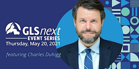 GLSnext Event - Charles Duhigg tickets