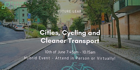 Cities, Cycling and Cleaner Transport tickets
