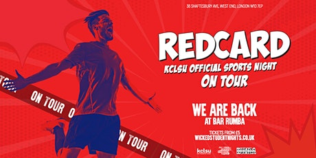 Red Card - KCL Official Sports Night IS BACK tickets
