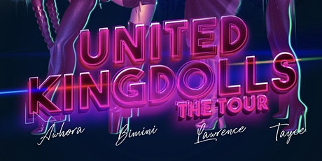 Klub Kids Nottingham Presents: THE UNITED KINGDOLLS -  The Tour  (Ages 14+) tickets