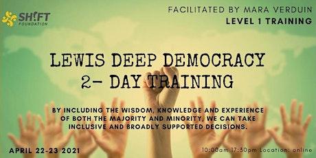 Lewis Deep Democracy 2 day training - level#1 billets
