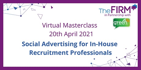 Masterclass - Social Advertising for In-House Recruitment Professionals tickets