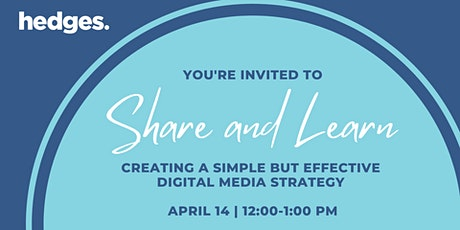 Creating a Simple but Effective Digital Media Strategy tickets