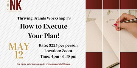 Thriving Brands Workshop: How to Execute Your Plan! tickets