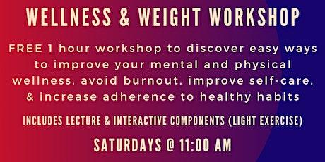 Wellness & Weight Workshop Series tickets