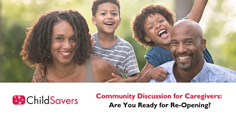 Community Discussion for Caregivers: Planning for Re-Opening tickets