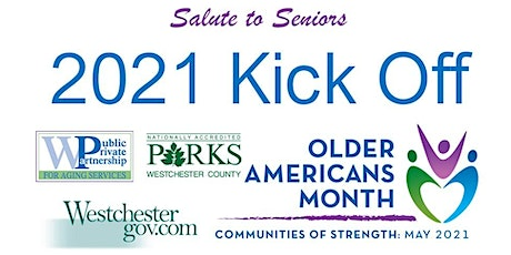 May is Older Americans Month/Westchester County Salute to Seniors Kick Off tickets