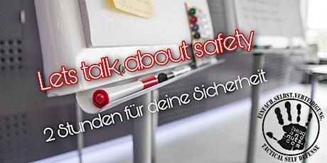 Lets talk about safety – 2 Stunden für deine Sicherheit Heidelberg Tickets