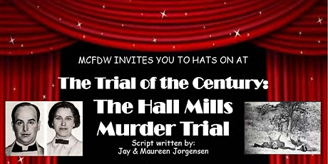 Hall Mills Murder Trial At the Avenel Performing Arts Center tickets