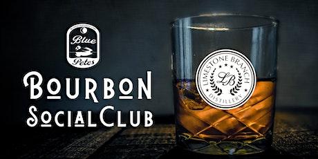 Bourbon Social Club: Limestone Branch tickets
