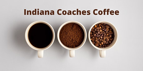 Indiana Coaches Coffee tickets