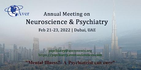 Annual Meeting on Neuroscience & Psychiatry tickets