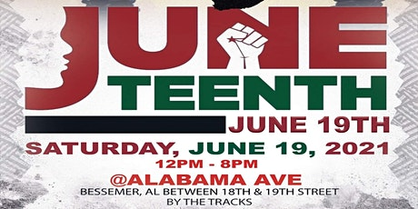 JUNETEENTH CELEBRATION BESSEMER tickets
