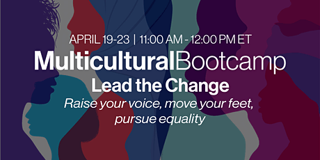 VIRTUAL EVENT: 2021 Multicultural Bootcamp – Lead the Change tickets