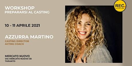 """Masterclass """"Prepararsi al casting"""" tickets"""