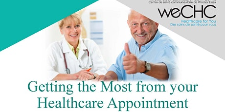 Getting the Most From Your Healthcare Appointment Webinar - FREE tickets