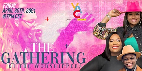 The Gathering of The Worshippers: Release The Sound tickets