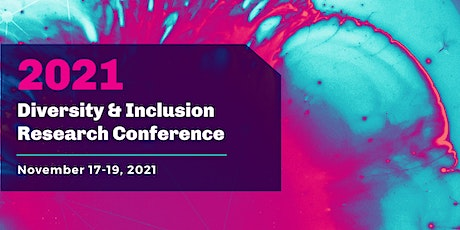 Diversity & Inclusion Research Conference tickets
