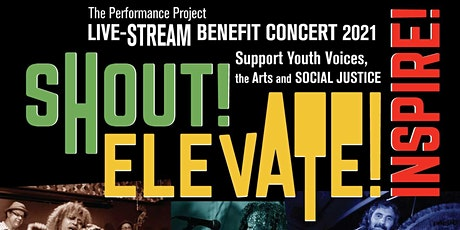 Shout! Elevate! Inspire! A Benefit Concert for The Performance Project tickets