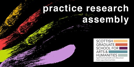 Practice Research Assembly: What do we mean when we mean practice research? tickets