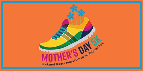 3rd  Annual Occoquan Brickyard Mother's Day 5k tickets