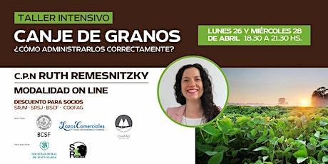 CANJE DE GRANOS: ¿Cómo administrarlos correctamente? bilhetes